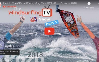 THE OFFICIAL WINDSURFING.TV – PWA – POZO SHOW – 2018